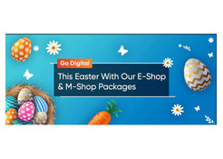 Go Digital This Easter With Our E-Shop and M-Shop Packages